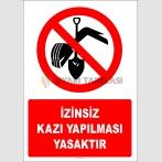 EF2770 - İzinsiz Kazı Yapılması Yasaktır