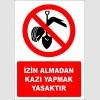 EF2771 - İzin Almadan Kazı Yapmak Yasaktır