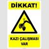 EF2773 - Dikkat! Kazı Çalışması Var