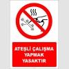 EF2860 - Ateşli Çalışma Yapmak Yasaktır