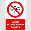 EF2861 - İzinsiz Kaynak Yapmak Yasaktır