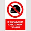EF2970 - İç Mekanlarda Kask Takmak Yasaktır