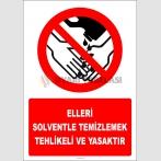 EF2973 - Elleri Solventle Temizlemek Tehlikeli ve Yasaktır