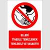 EF2974 - Elleri Tinerle Temizlemek Tehlikeli ve Yasaktır