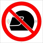 EF2944 - Kask Takmak Yasaktır İşareti/Levhası/Etiketi