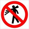 EF2915 - Elle Taşımak Yasaktır İşareti/Levhası/Etiketi