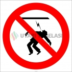 EF2987 - Havai Elektrik İletim Hattına Yaklaşmak Tehlikeli ve Yasaktır İşareti/Levhası/Etiketi