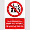 EF2989 - Yangın Durumunda Asansörü Kullanmak Tehlikeli ve Yasaktır