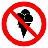EF2993 - Dondurma Yemek Yasaktır İşareti/Levhası/Etiketi