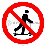 EF2996 - Skuter Kullanmak Yasaktır İşareti/Levhası/Etiketi