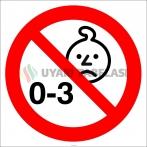 EF2997 - 3 Yaş Altı Çocuklar İçin Uygun Değildir İşareti/Levhası/Etiketi