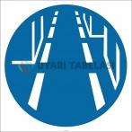 PF1032 - Geçiş Yollarını Açık Tutun İşareti/Levhası/Etiketi