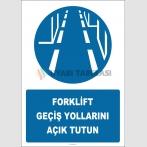 PF1030 - Forklift Geçiş Yollarını Açık Tutun