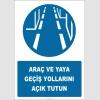PF1033 - Araç ve Yaya Geçiş Yollarını Açık Tutun