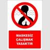 PF1058 - Maskesiz Çalışmak Yasaktır