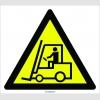 PF1111 - Dikkat Forklift (veya İş Makinası) Çıkabilir İşareti