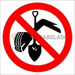 PF1113 - Kazı Yapmak Yasaktır İşareti