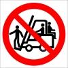 PF1165 - Forklift Üzerine Kimseyi Bindirme İşareti/Levhası/Etiketi