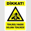 PF1185 - Dikkat! Tehlikeli Madde Soluma Tehlikesi