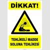 PF1186 - Dikkat! Tehlikeli Madde Soluma Tehlikesi