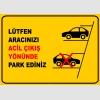 PF1194 - Lütfen Aracınızı Acil Çıkış Yönünde Park Ediniz