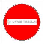 PF1203 - Girilmez Trafik İşareti/Levhası/Etiketi