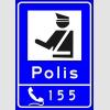 PF1462 - Alo 155 Polis İhbar Hattı Trafik Levhası