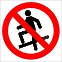 PF1196 - Boru Üzerine Basmak Yasaktır İşareti/Levhası/Etiketi