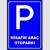 PF1539 - Misafir Araç Otoparkı Levhası