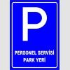 PF1542 - Personel Servisi Park Yeri Levhası