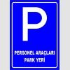 PF1544 - Personel Araçları Park Yeri Levhası