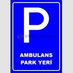 PF1548 - Ambulans Park Yeri Levhası