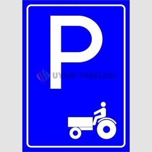 PF1552 - Traktör Park Yeri Levhası