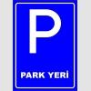 PF1568 - Park Yeri Trafik Levhası