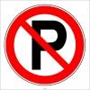 PF1571 - Park Etmek Yasaktır Levhası