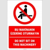 EF2725 - Türkçe İngilizce Bu makinanın üzerine oturmayın, Do not sit on this machinery
