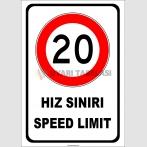 PF1769 - Türkçe İngilizce Hız Sınırı Speed Limit 20 km Trafik Levhası