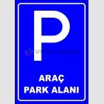 PF1787 - Araç Park Alanı Levhası