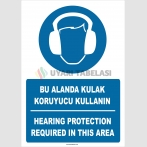 PF1772 - Türkçe İngilizce Bu alanda kulak koruyucu kullanın, hearing protection required in this area