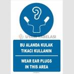 PF1788 - Türkçe İngilizce Bu alanda kulak tıkacı kullanın, Wear ear plugs in this area