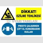 PF1777 - Dikkat Ezilme Tehlikesi Preste Çalışırken Çift El Kumandasını Kullan
