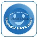 PF1802 - Türkçe İngilizce Dumansız Hava Sahası İşareti