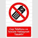 GI2009 - Cep telefonu ve telsizle yaklaşmak yasaktır