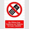 GI2088 -Bu alana cep telefonu ve telsizle girmek yasaktır