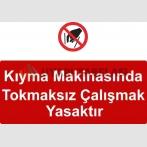 KKD 5002 - Kıyma makinasında tokmaksız çalışmak yasaktır