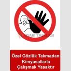 KKD 5006 - Özel gözlük takmadan kimyasallarla çalışmak yasaktır