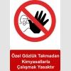 KKD5006 - Özel gözlük takmadan kimyasallarla çalışmak yasaktır