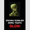 AT1069 - Sigara İçenler Genç Yaşta Ölür