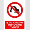 AT1088 - İş İzni Alınmadan Kazı Yapılması Yasaktır