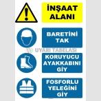 AT 1109 - İnşaat Alanı, Baretini Tak, Koruyucu Ayakkabını Giy, Fosforlu Yeleğini Giy